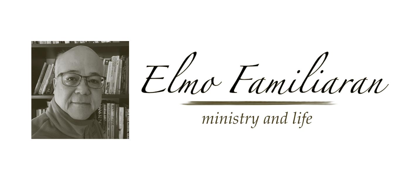 Elmo Familiaran - Ministry and Life